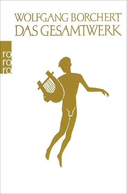 Das Gesamtwerk - Wolfgang Borchert