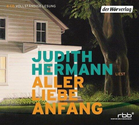 Aller Liebe Anfang - Judith Hermann