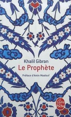 Le Prophete - Khalil Gibran
