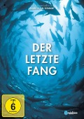 Der letzte Fang - Markus Schmidt