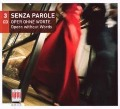 Senza Parole-Oper Ohne Worte - Various