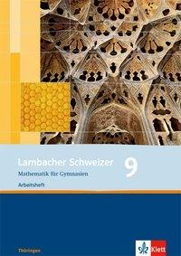 Lambacher Schweizer. 9. Schuljahr. Arbeitsheft plus Lösungsheft. Thüringen -