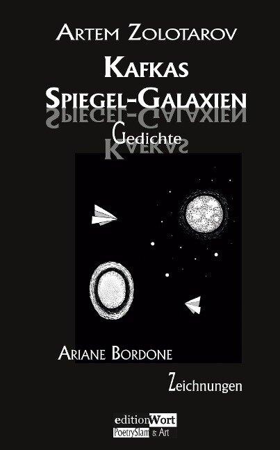 Kafkas Spiegel-Galaxien - Artem Zolotarov, Ariane Bordone