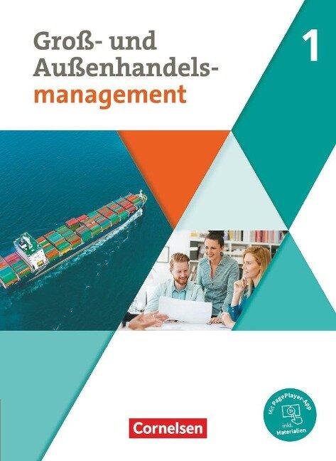Groß- und Außenhandel Band 01. Fachkunde - Hans-Peter Bergen, Christian Fritz, Ute Morgenstern, Michael Piek, Josef Schnettler