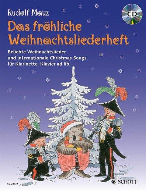 Das fröhliche Weihnachtsliederheft. Klarinette und Klavier. Ausgabe mit CD -