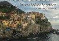 Italiens wilde Schönheit - Abseits der großen Städte (Wandkalender 2018 DIN A3 quer) - Stefan Liebhold