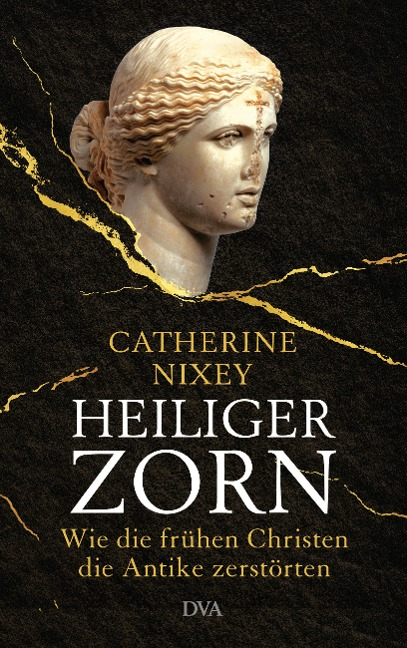 Heiliger Zorn - Catherine Nixey