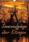 Sonnenaufgänge über Kitzingen (Wandkalender 2017 DIN A4 hoch) - N N