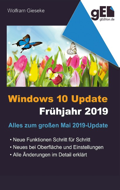 Windows 10 Update - Frühjahr 2019 - Wolfram Gieseke