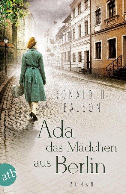 Ada, das Mädchen aus Berlin - Ronald H. Balson