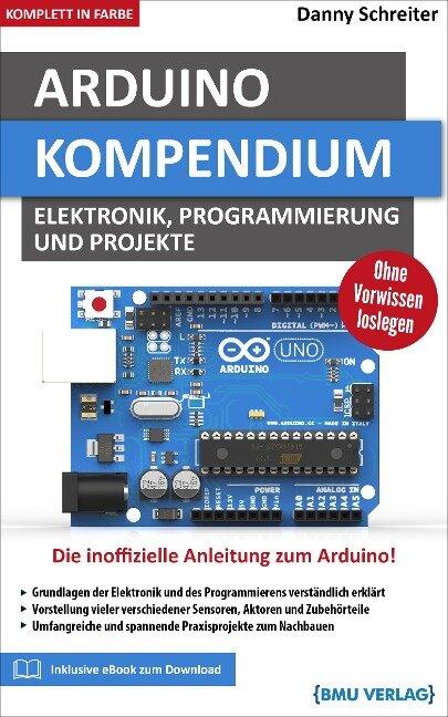 Arduino Kompendium - Danny Schreiter