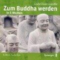 Zum Buddha werden in 5 Wochen - Giulio Cesare Giacobbe