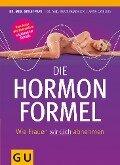 Die Hormonformel - Anna Cavelius, Detlef Pape, Beate Quadbeck