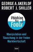Phishing for Fools - George A. Akerlof, Robert J. Shiller