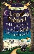 Lennart Malmkvist und der ganz und gar wunderliche Gast aus Trindemossen - Lars Simon