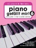 Piano gefällt mir! 50 Chart und Film Hits - Band 6 -Von Justin Timberlake bis Amélie - Das ultimative Spielbuch für Klavier- (Book Only) - Hans-Günter Heumann