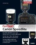 Profibuch Canon Speedlites - Christian Bartz