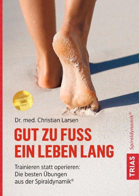 Gut zu Fuß ein Leben lang - Christian Larsen