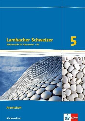 Lambacher Schweizer. Arbeitsheft plus Lösungsheft 5. Schuljahr. Niedersachsen G9 -