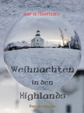 Weihnachten in den Highlands - Jara Thomas