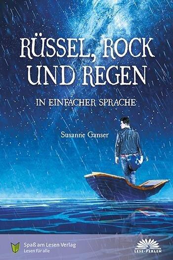 Rüssel, Rock und Regen - Susanne Ganser