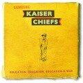 Education,Education,Education & War - Kaiser Chiefs