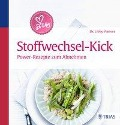 Dr. Libby's Stoffwechsel-Kick - Libby Weaver