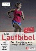 Die Laufbibel: Das Übungsprogramm von natural running - Matthias Marquardt