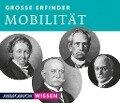 Große Erfinder: Mobilität -