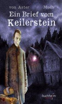 Ein Brief vom Keilerstein - Christian von Aster