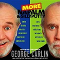 More Napalm and Silly Putty - George Carlin