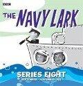 The Navy Lark Collection: Series 8 - Lawrie Wyman