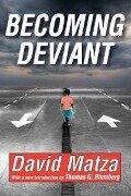 Becoming Deviant - Thomas G. Blomberg, David Matza