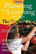 Planning for Learning through The Twelve Days of Christmas - Rachel Sparks Linfield