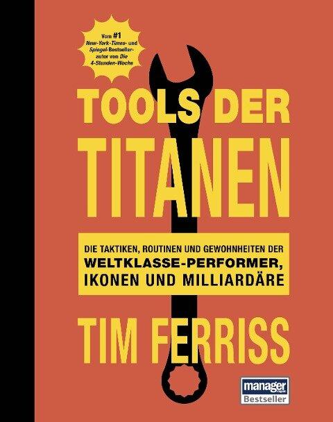 Tools der Titanen - Tim Ferriss