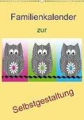 Familienkalender zur Selbstgestaltung (Wandkalender 2018 DIN A2 hoch) - Youlia