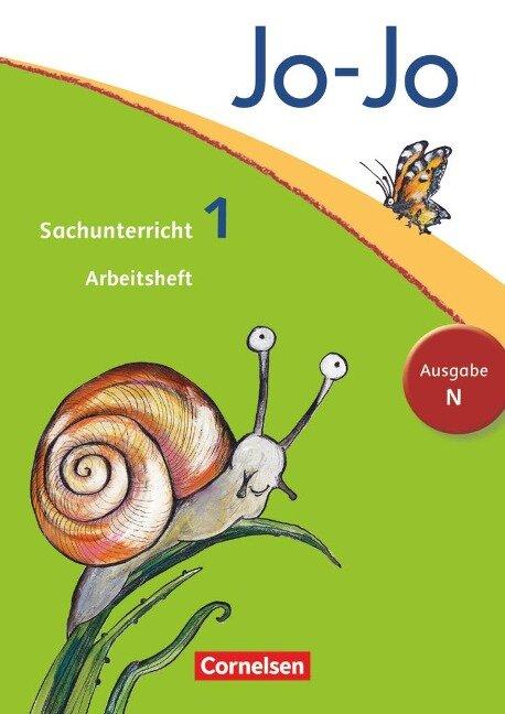 Jo-Jo Sachunterricht - Ausgabe N. 1. Schuljahr - Arbeitsheft -