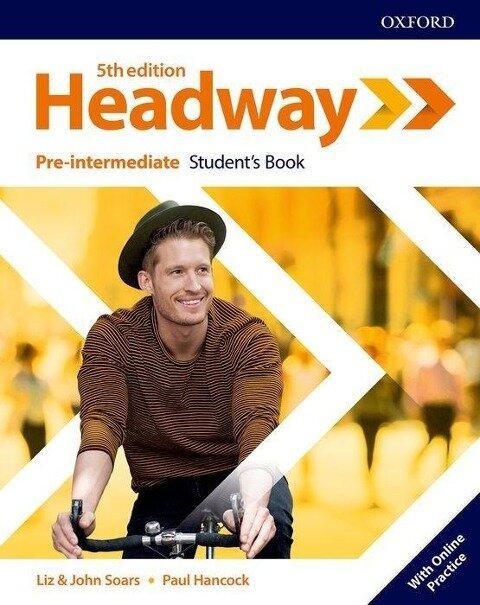 Headway: Pre-intermediate: Student's Book with Online Practice -