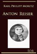 Anton Reiser - Karl Philipp Moritz