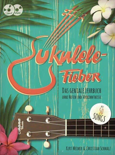 Ukulele-Fieber - Kurt Meimer, Christian Schmalz