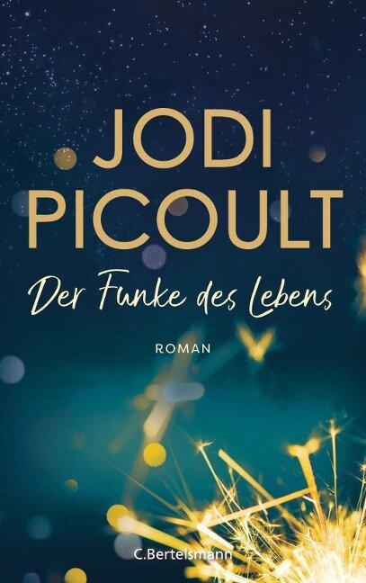 Der Funke des Lebens - Jodi Picoult