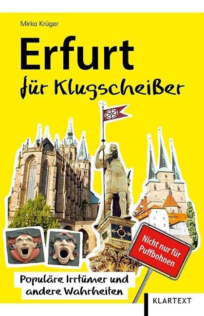 Erfurt für Klugscheißer - Mirko Krüger