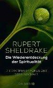 Die Wiederentdeckung der Spiritualität - Rupert Sheldrake