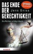 Das Ende der Gerechtigkeit - Jens Gnisa