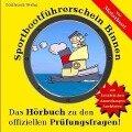 Sportbootführerschein Binnen (Motorboot): Das Hörbuch zu den offiziellen Prüfungsfragen - Alexander Pellucci, Arndt Fischer