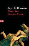 Mord im Garten Eden - Faye Kellerman