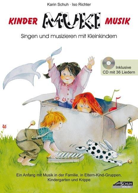 MUKI - Das Kinder- und Familienbuch (inkl. CD) - Karin Schuh, Isolde Richter