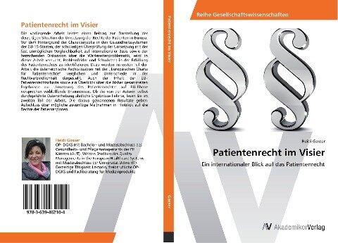 Patientenrecht im Visier - Heidi Gasser