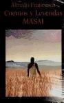 Cuentos y leyendas masai - Alfredo Francesch