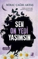 Sen On Yedi Yasimsin - Mirac Cagri Aktas
